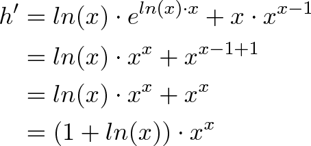 \begin{align*}h' &= ln(x) \cdot e^{ln(x) \cdot x} + x \cdot x^{x - 1} \\ &= ln(x) \cdot x^x + x^{x - 1 + 1} \\ &= ln(x) \cdot x^x + x^x \\ &= (1 + ln(x)) \cdot x^x\end{align*}