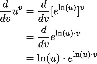 \begin{aligned} \frac{d}{dv} u^v &= \frac{d}{dv} [e^{\ln(u)}]^v \\ &= \frac{d}{dv} e^{\ln(u) \cdot v} \\  &=  \ln(u) \cdot e^{\ln(u) \cdot v} \end{aligned}